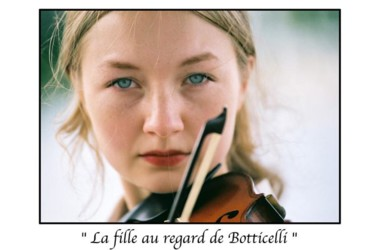la fille au regard de Botticelli